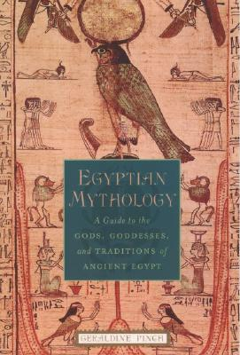 Egyptian Mythology By Pinch, Geraldine