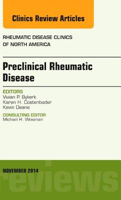 Preclinical Rheumatic Disease By Bykerk, Vivian P.
